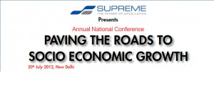 Paving the Roads to Socio Economic Growth 20th July 2012, New Delhi